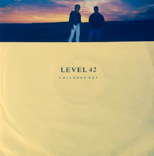 "Level 42 - Children Say (12"") (G++/VG)"